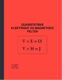 Quasistatiske Elektriske og Magnetiske Felter book cover