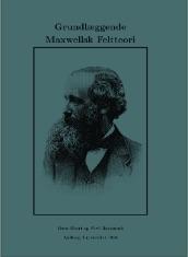 Grundlæggende Maxwellsk Feltteori book cover